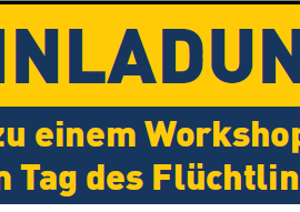 "21.09.2017: Workshop am ""Tag des Flüchtlings"" am 29.09.2017 in Bocholt"